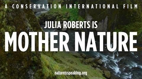 Խոսում է բնությունը – Ես Մայր Բնությունն եմ (Ջուլիա Ռոբերտս) | Տեսանյութ