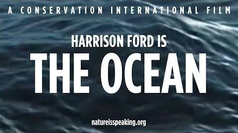 Խոսում է բնությունը – Ես օվկիանոսն եմ (Հարիսոն Ֆորդ) | Տեսանյութ